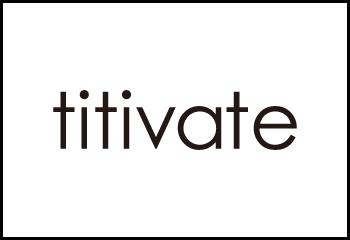 大人の女性のための安カワアイテムご用意しました。【ティティベイト/titivate】公式通販サイト